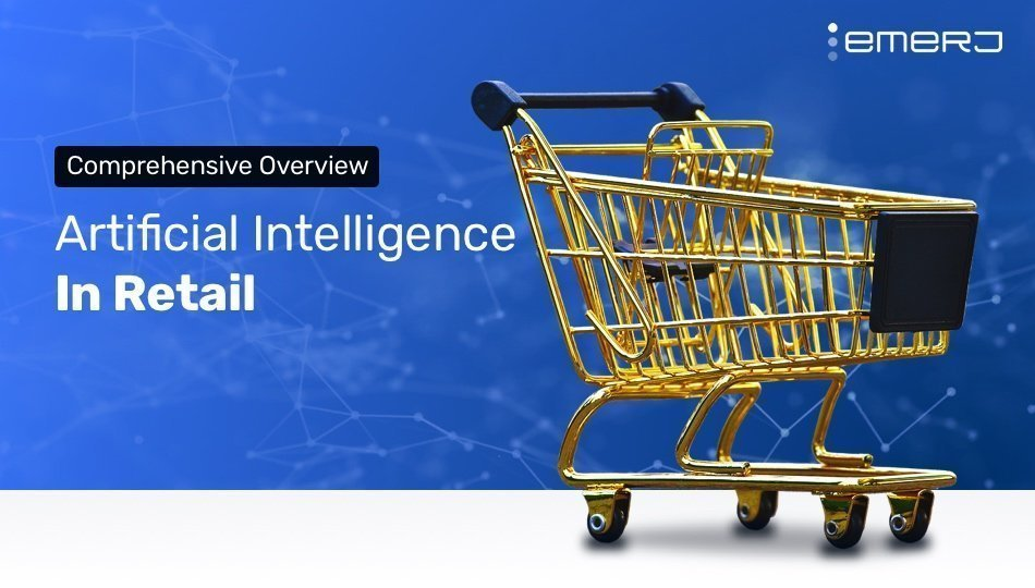 Artificial Intelligence in Retail – 10 Present and Future