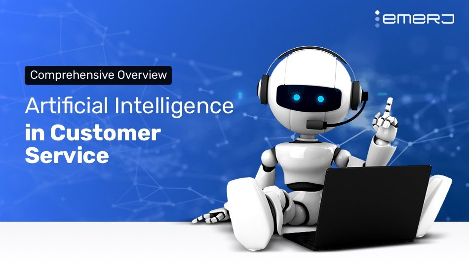 Artificial Intelligence For Customer Service  U2013 Current And